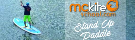Venez apprendre le Stand Up Paddle avec Mckiteschool